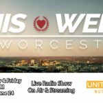 ThisWeekinWorcester.com Radio Show Launches June 24